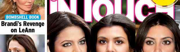 NEW 'IN TOUCH' COVER: Kim Kardashian & Kourtney Kardashian 'Beat Up Several Times' By Kris Jenner During Their Childhood