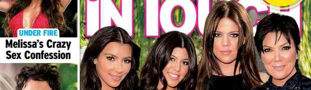NEW 'IN TOUCH' COVER: Kris Jenner Flirts With Scott Disick & Lamar Odom, Claims Her Sister