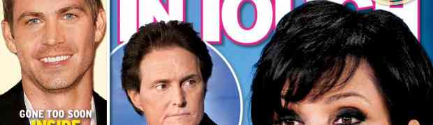 NEW 'IN TOUCH' COVER: Bruce Jenner Is PISSED!