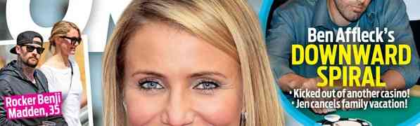 NEW OK! COVER: Cameron Diaz Wants Benji Madden's Baby?